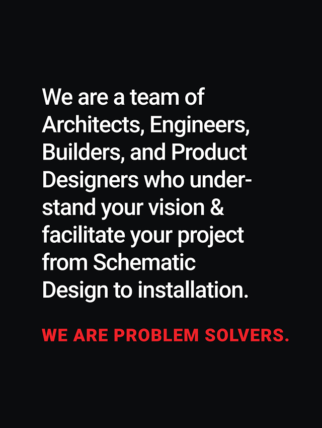 We are problem solvers.